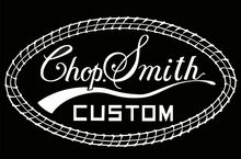 Chop Smith Custom